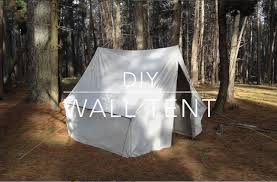 Diy Tent Diy Wall Tent Youtube