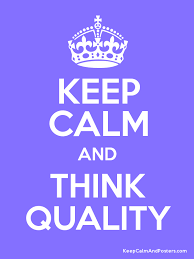 Keep Calm Quotes Maker Amazing KEEP CALM AND THINK QUALITY Keep Calm And Posters Generator Maker