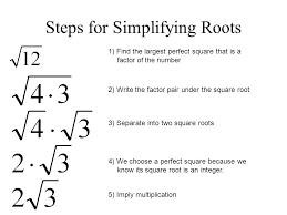 7.1 Objectives: To simplify square roots. Simplifying Radicals ...