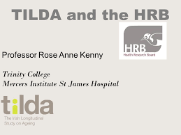 Mercers Disease Tilda And The Hrb Professor Rose Anne Kenny Trinity College Mercers