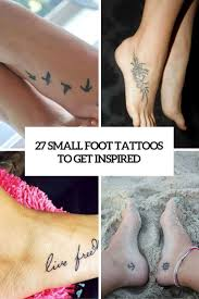 Leg And Foot Tattoos Designs 27 Small Foot Tattoos To Get Inspired Cute Foot Tattoos
