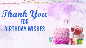 Thank You For Birthday Wishes Facebook Status Message Quotes Sms Whatsapp Video