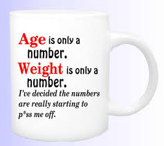 age and weight are a number coffee mug 170 funny weight watchers coffee cup gift for weight watcher birthday gift gift funny mug by designsbyus2
