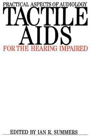 Tactile AIDS for the Hearing Impaired by Ian Summers (English) Paperback  Book Fr 9781870332170 | eBay