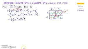 polynomials factored form to standard form