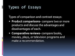 comparison and contrast ppt  types of essays types of comparison and contrast essays
