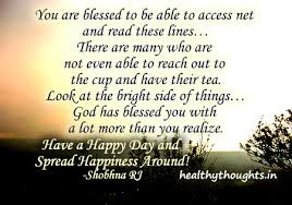 Have A Beautiful Blessed Day Quotes Best Of Youareblessedhaveahappydayandspreadhappinessaroundshobhna