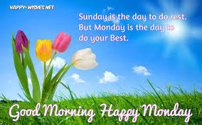 Good Morning Wishes On Monday Es Monday Morning Wishes With Quotes
