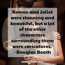 100 Famous Romeo And Juliet Quotes By Shakespeare Others