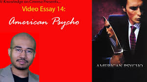 psycho essay essay on fad dieting essay about jobs essay for job  video essay 14 american psycho video essay 14 american psycho