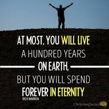 Christian Quotes About Life 100 Wonderful Quotes about Eternal Life ChristianQuotes 25