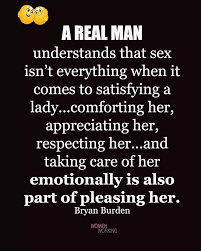 Real Men Understand Real Women You Can Find More Great Gentlemen