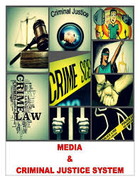 media and criminal justice essay sample