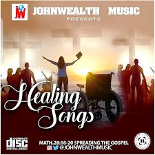 These are song on my 'healing' playlist, here you go~. Download Gospel Mixtape Songs Of Healing Songs That Talks About Healing On Allbaze Radio Johnwealth Music