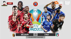🔴LIVE เชียร์สด : เบลเยี่ยม พบ อิตาลี | ยูโร 2020 รอบ 8 ทีมสุดท้าย - YouTube