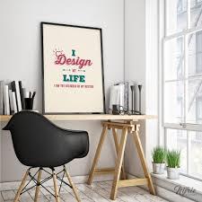 Designer Wall Art I Design My Life Print Designer Wall Art Modern Minimalist