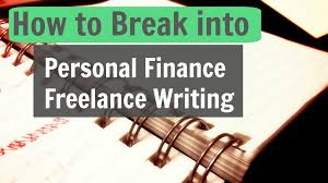 how to break into personal finance lance writing young adult  how to break into personal finance lance writing