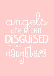 I Love My Daughters Quotes so true For My Princess Pinterest Happy tears Angel and Girls 61