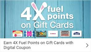 earn 4x fuel points on gift cards