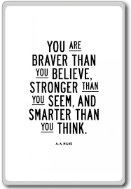 Aa Quotes Magnificent Amazon Aa Milne You Are Braver Than You Believe Stronger