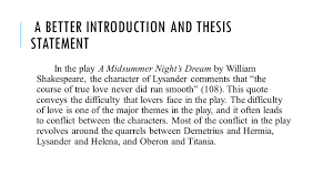 writing in response to literature tips for writing a successful  a better introduction and thesis statement in the play a midsummer night s dream by william shakespeare