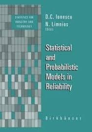 <b>Statistical</b> and Probabilistic <b>Models</b> in Reliability - <b>Nikolaos Limnios</b> ...