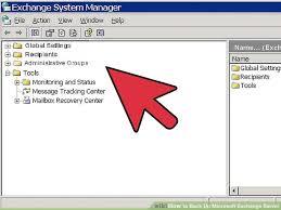 3 Ways To Back Up Microsoft Exchange Server Wikihow