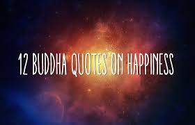 Buddha Quotes On Happiness Stunning 48 Buddha Quotes On Happiness For A Happy Life