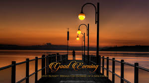 facebook wallpaper good evening.  Evening Good Evening Quotes With Images For Facebook  Google Search On Facebook Wallpaper Good Evening V