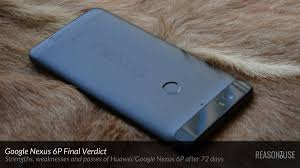 nexus 6p strengths and weaknesses after 72 days reasontouse view larger image google nexus 6p strengths and weaknesses