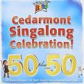 Cedarmont Singalong Celebration! 50 Plus 50