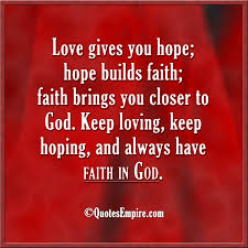 Love And Faith Quotes Love Hope Faith and God Quotes Empire 13