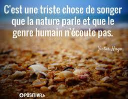Cest Une Triste Chose De Songer Que La Nature Parle Et Que Le Genre