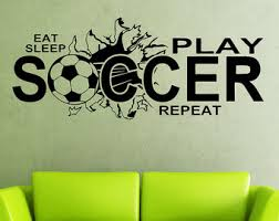 Eat Sleep Play SOCCER Wall Art Vinyl Decal   Soccer Decals   Soccer Decor    Bedroom