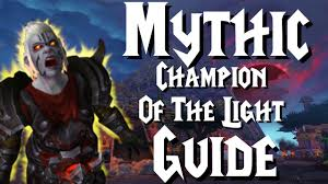 Champion Of The Light Mythic Champion Of The Light Guide Battle Of Dazaralor