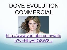 Dove Evolution Dove Campaign For Real Beauty Ppt Video Online Download