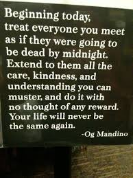 Og Mandino Quotes Simple Og Mandino Be Kind With Everyone You Meet Quote