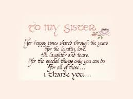 My Beautiful Sister Quotes Best of Sister Quotes You Will Definitely Love SloDive