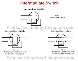 3 way lamp switch not working what is intermediate switch its construction working principle and uses
