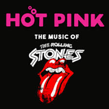 <b>Hot</b> Pink: The Music of The <b>Rolling Stones</b>   The Historic Cocoa ...