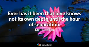 Separation Quotes BrainyQuote Delectable Malayalam Quotes Waiting For Reunion Pics