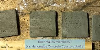 beer makes me hoppy diy handmade concrete coasters part 2
