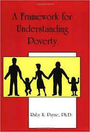 A Framework For Understanding Poverty Ruby K Payne