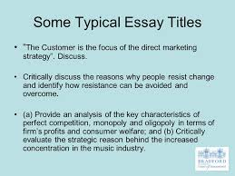 introduction to writing assignments colin neville effective  some typical essay titles the customer is the focus of the direct marketing strategy