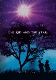 The Kid And The <b>Star</b> by E. Astur, Paperback | Barnes & Noble®