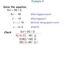 example 2 solve the equation 5x2 90 0 5x2 90