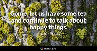 Tea Quotes BrainyQuote Beauteous Tea Quotes Friendship