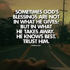 Trust In The Lord Quotes Simple Famous Trust Quotes Sometimes God's Blessings Are Not In What He