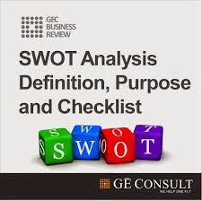 swot analysis definition purpose checklist gec business when examining the feasibility of a new business idea or a product a widely known analytical framework called swot analysis can help business owners and