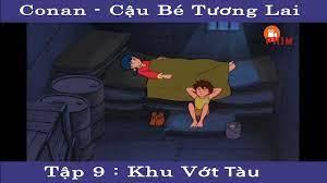 Mọt PHIM - Conan : Cậu bé tương lai Tập 9 - Khu Vớt Tàu Đắm